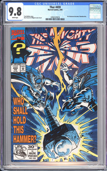Thor #459 CGC 9.8 White Pages 1993 3702127019 1st Thunderstrike!