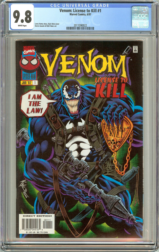 Venom Licence to Kill #1 CGC 9.8 White Pages (1997) 2011090022