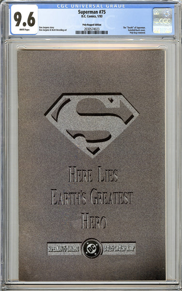 Superman #75 Polly-Bagged Ed. CGC 9.6 White Pages 2030574023 Death of Superman