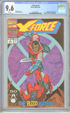X-Force #2 CGC 9.6 White Pages (1991) 2071954024 Deadpool
