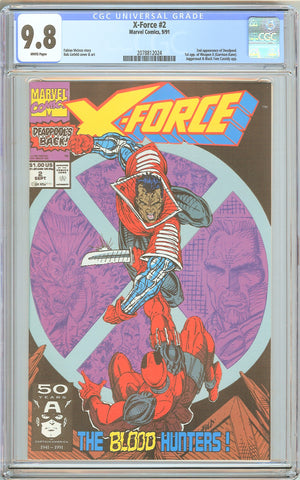 X-Force #2 CGC 9.8 White Pages (1991) 2078812024 Deadpool