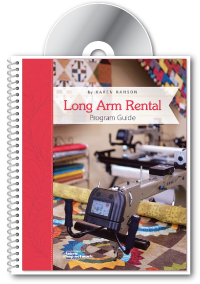 Long Arm Rental Program Guide by Karen Hanson