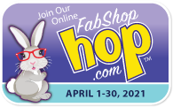 FabShop Hop™ Registration - APRIL 2021