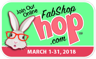 FabShop Hop March 2018