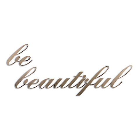 be beautiful wall art