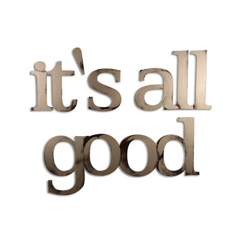 it's all good wall decor