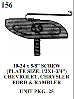"MOULDING BOLTS & CLIPS we 156 10-24 x 5/8"" SCREW (PLATE SIZE:1/2X1-3/4"") CHEVROLET, CHRYSLER FORD & RAMBLER UNIT PKG.-25"