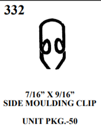 "MOULDING BOLTS & CLIPS WE 332 7/16"" X 9/16"" SIDE MOULDING CLIP UNIT PKG.-50"