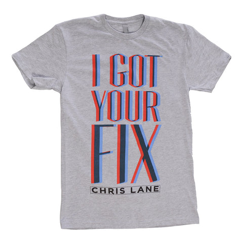 "Chris Lane ""I Got Your Fix"" grey t-shirt"