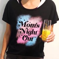 Mom's Night Out Tee Shirt