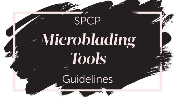 SPCP Microblading Tools Guidlines