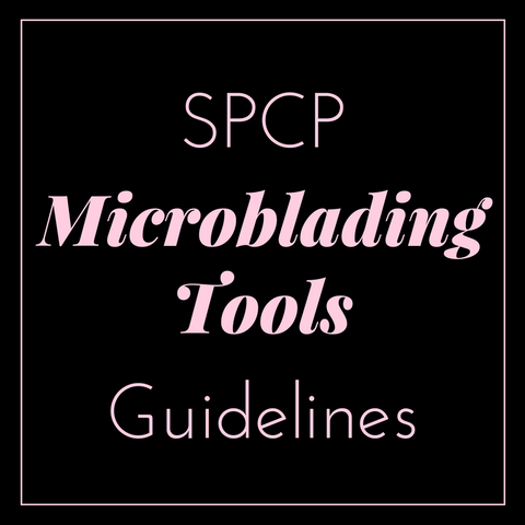 SPCP Microblading tools guidelines