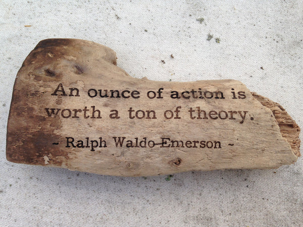 Ralph Waldo Emerson - An ounce of action