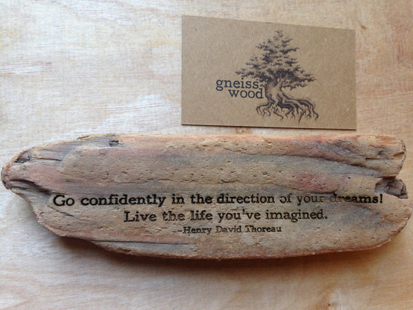 Henry David Thoreau - Go confidently in the direction of your dreams