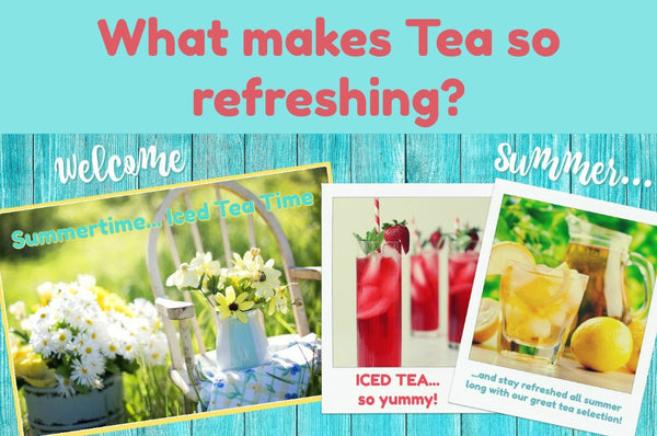 What makes tea so refreshing?