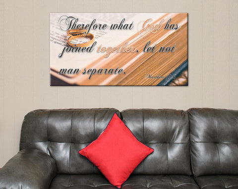 Therefore what God has Joined together, let not man separate. Matthew 19:6 Canvas Print Prayer for Wedding Marriage - FREE SHIPPING -