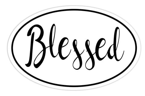 Blessed Sticker Decal - Blessed Blessing Bumper Sticker - The FinderThings