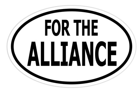 For the Alliance Sticker Decal - WoW Warcraft Video Game Lover Bumper Sticker - The FinderThings