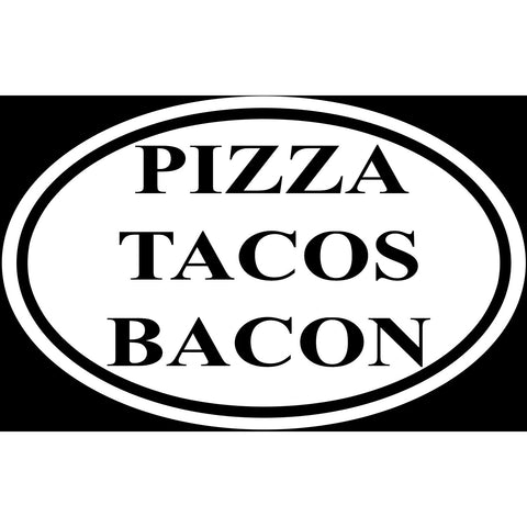 Pizza Tacos Bacon Sticker Decal Oval Shape - Food Lovers Foodies Junk Food Love