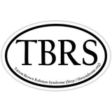 Tatton Brown Rahman Syndrome - Sticker Decal Oval Shape - TBRS Awareness - The FinderThings