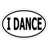 I Dance Dancing Sticker Decal - Music Lover Bumper Sticker - The FinderThings