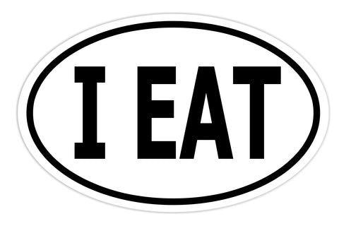 I Eat Sticker Decal - Foodie and Food Lovers Bumper Sticker - The FinderThings