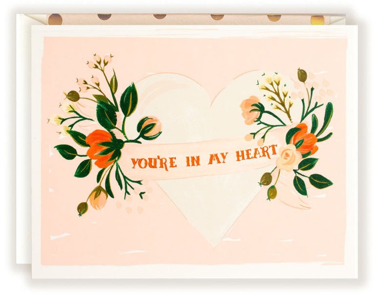 You're In My Heart - Greeting Card