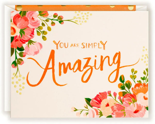 You are Simply Amazing - Greeting Card