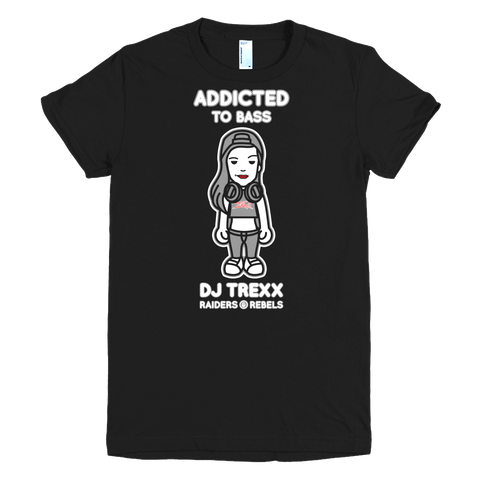 "ADDICTED TO BASS / ""TREXX edition"" Tee (Ladies Cut)"