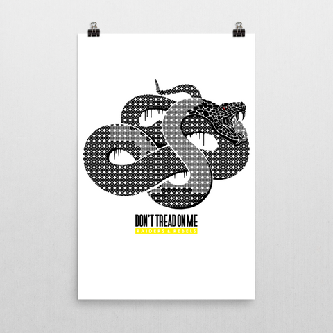 Don't Tread On Me / Neo Snake Design POSTER (24 * 36)
