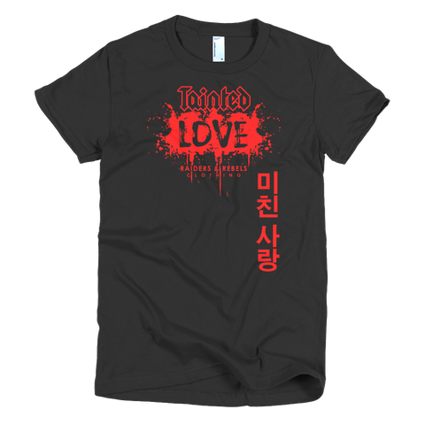 """  TAINTED LOVE "" tee (women's cut only)"