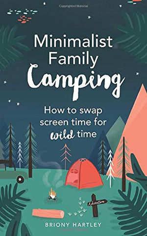 Minimalist Family Camping book