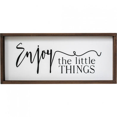 Sign Enjoy The Little Things