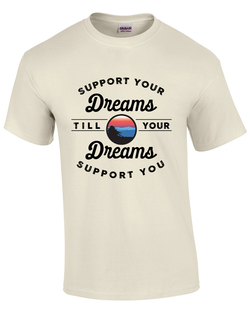 Support Your Dreams