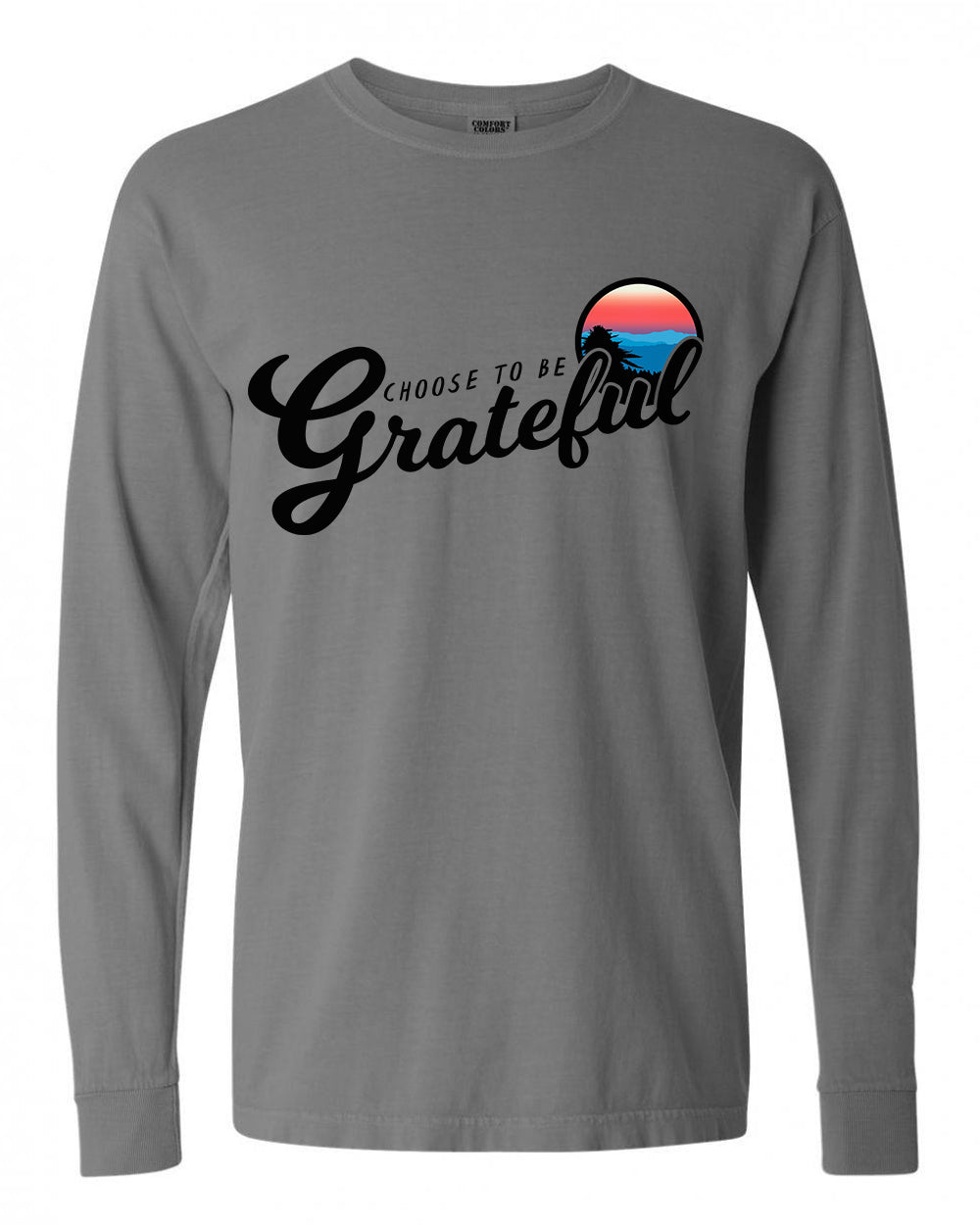 Choose to be Grateful Long Sleeve