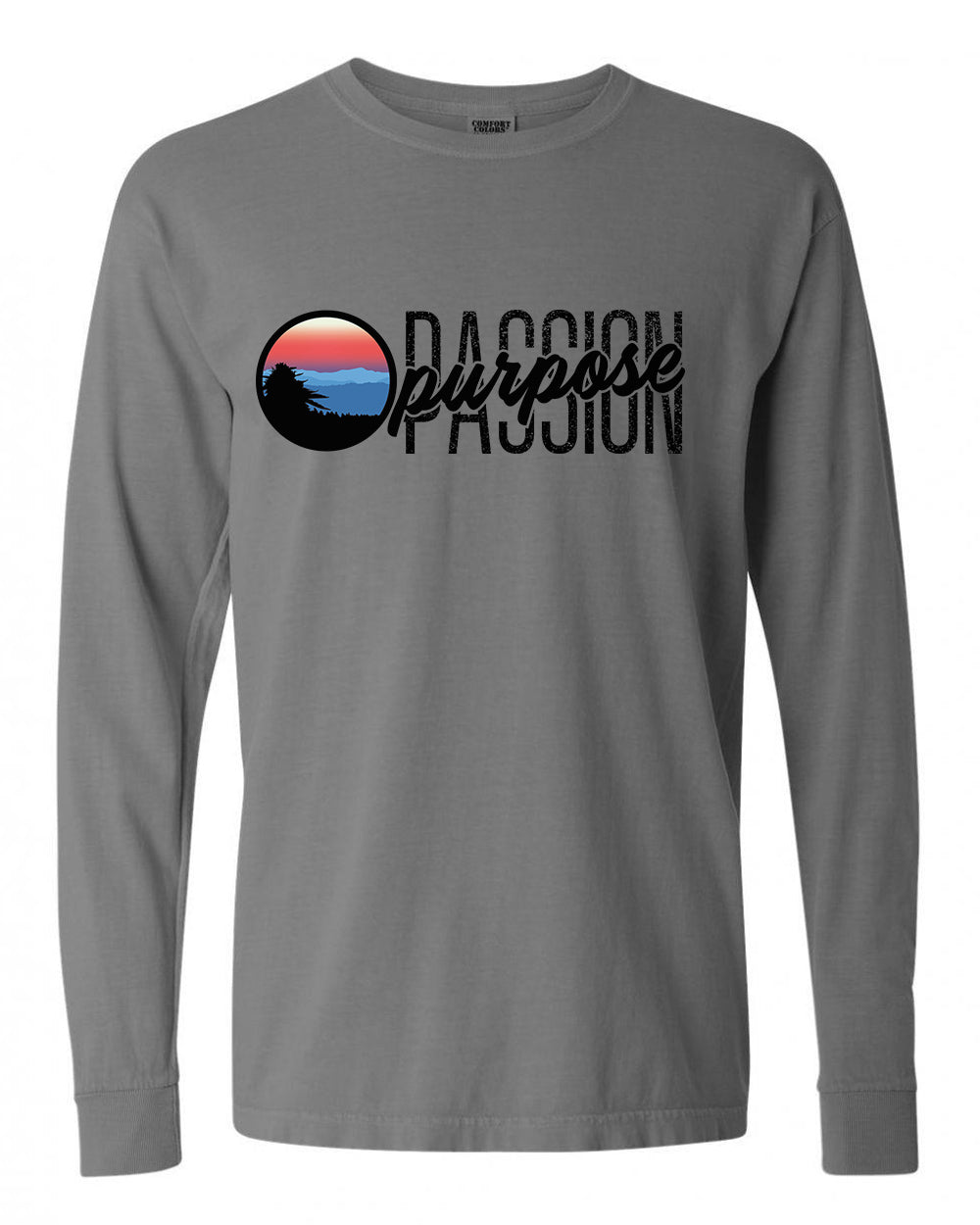Passion Purpose Long Sleeve