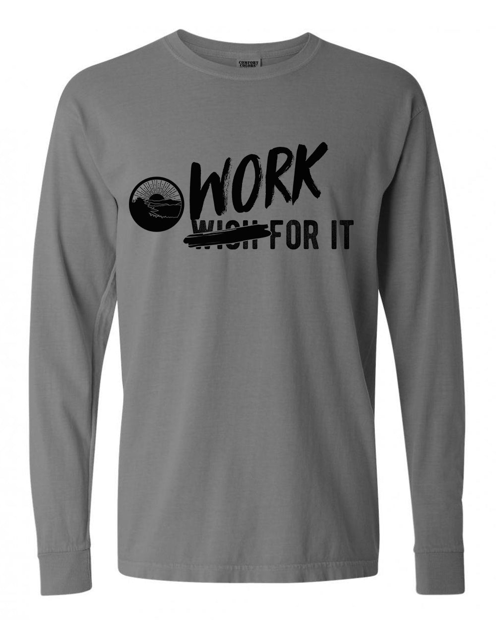 Work For It Long Sleeve