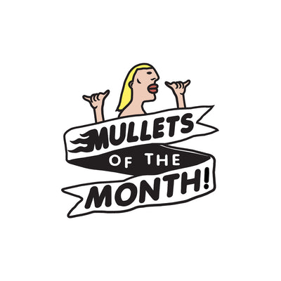 Mullets Of The Month - June