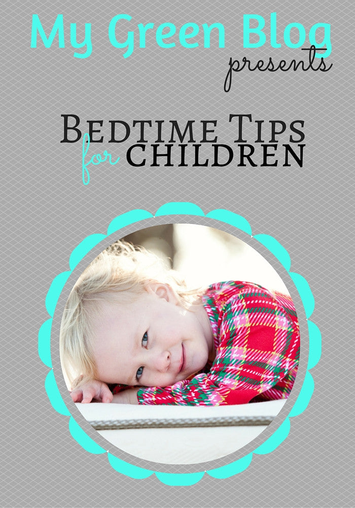Bed-time Tips for YOUR Child!
