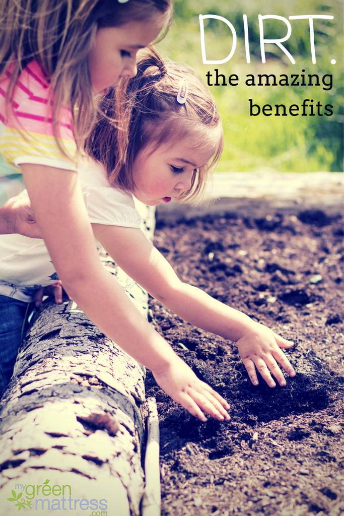 Discover the Health Benefits of Dirt
