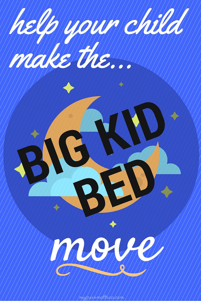 Help Your Child Make the Big Kid Bed Move