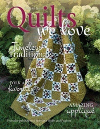 Quilts We Love Premier Edition