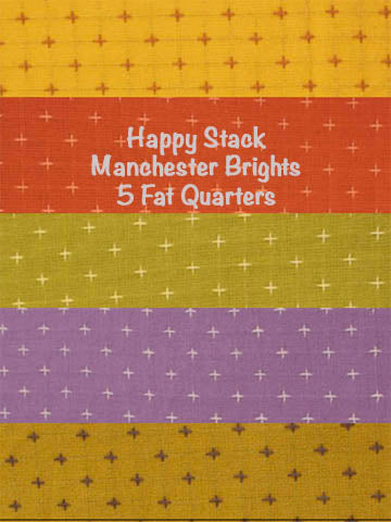 MANCHESTER BRIGHTS HAPPY STACKS - 5 FAT QUARTERS