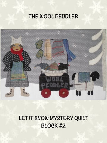Let It Snow #2  The Wool Peddler - Pattern and Kit Options