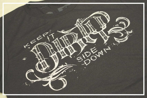 Dirty Side Down