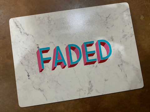 Faded. (Original Rolling tray or place mat)