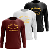 Custom Gentle Giant Rowing Club Long Sleeve Cotton T-Shirt