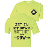 Shut Up...Just Row Tee