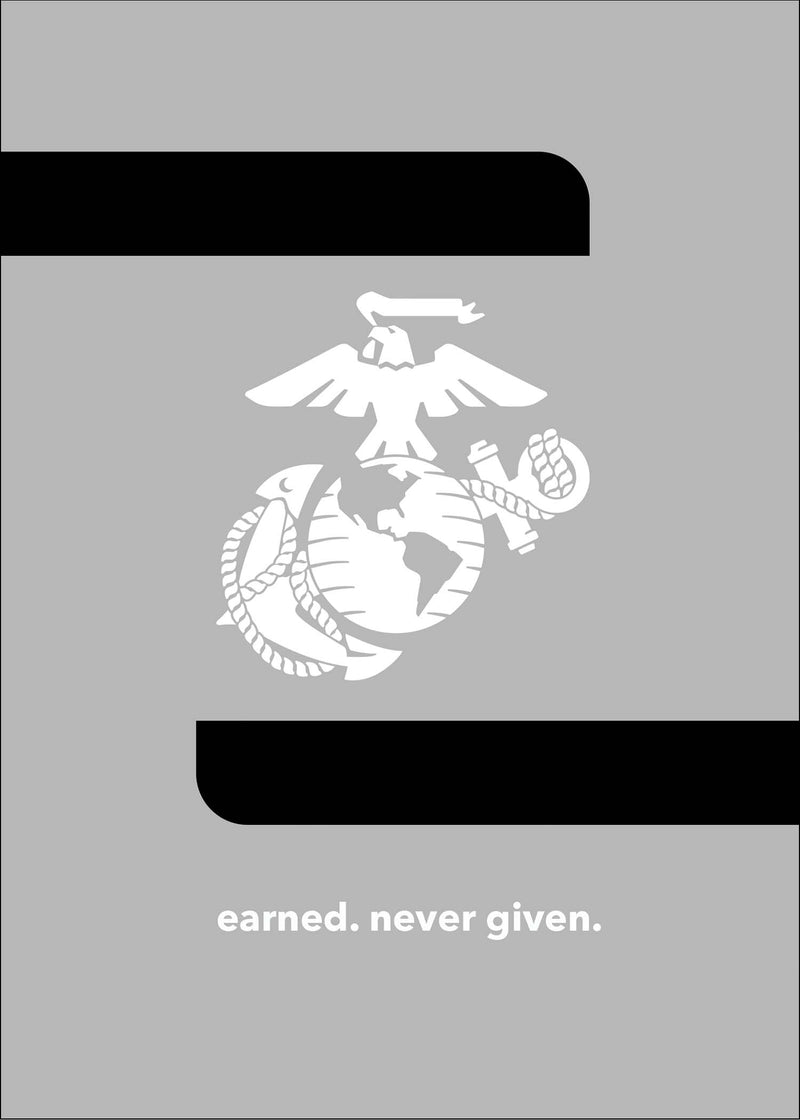 USMC military encouragement greeting card - Earned never given - 2MyHero