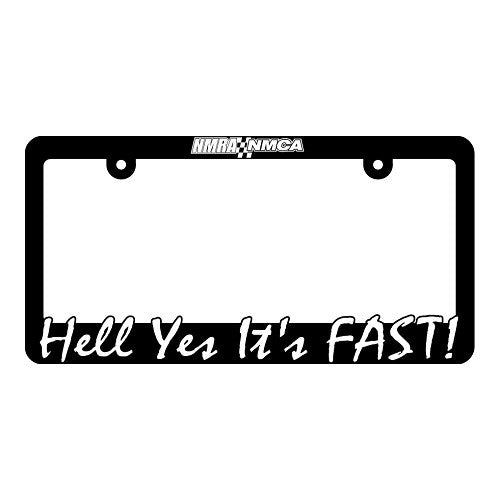 Hell Yes It's Fast! License Plate Frame